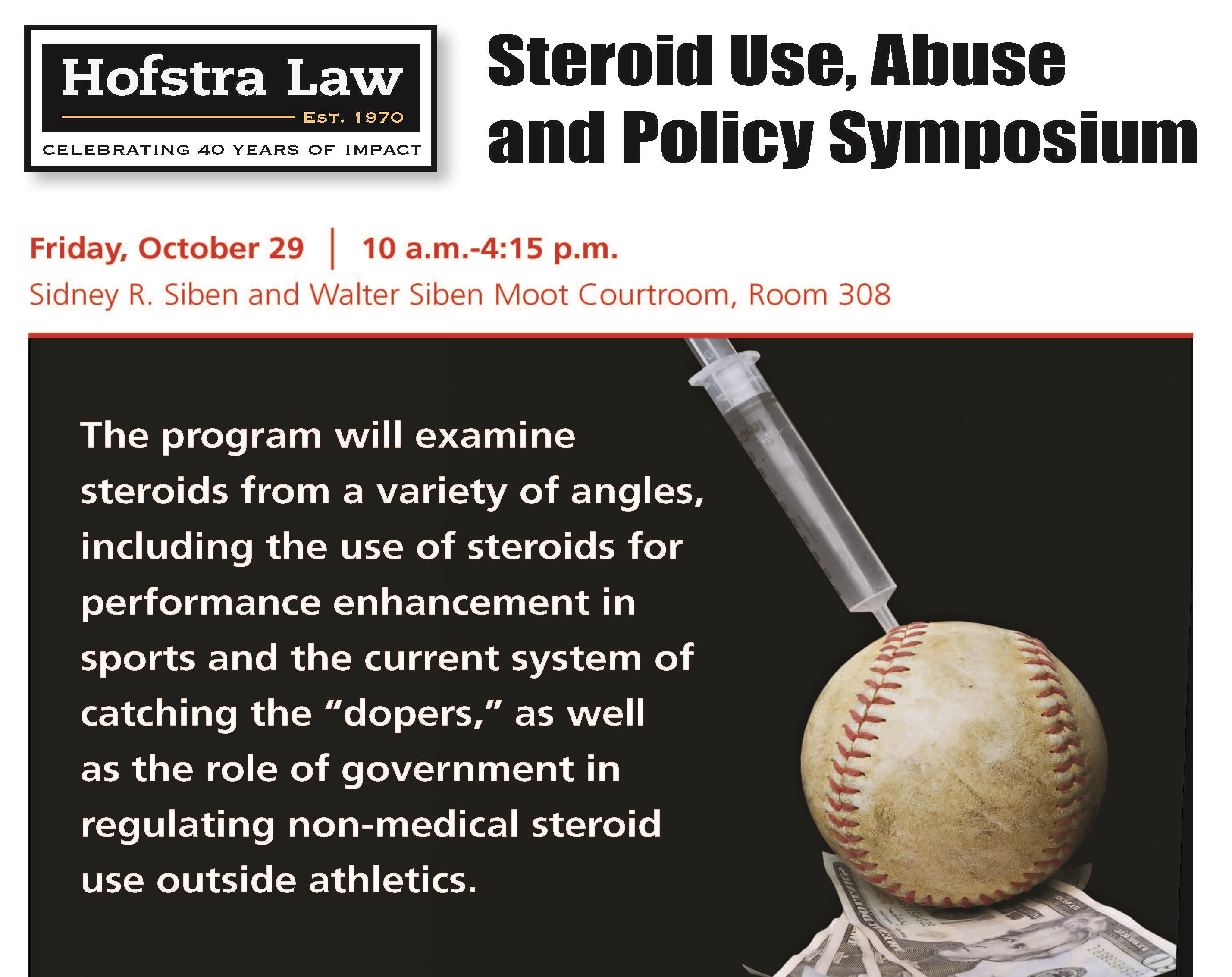 Steroid Use, Abuse and Policy Symposium (2010)