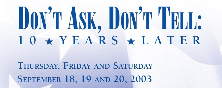 Don't Ask, Don't Tell: 10 Years Later (2003)