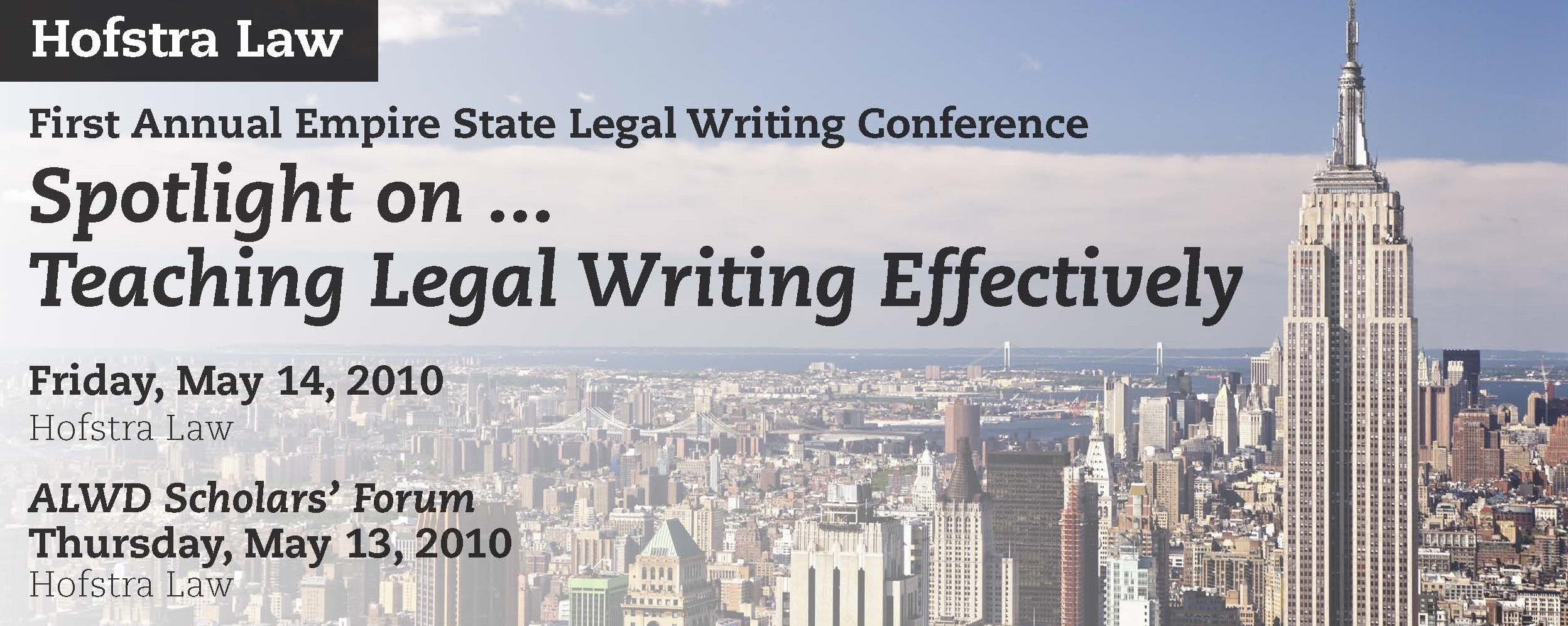 First Annual Empire State Legal Writing Conference: Spotlight on ...Teaching Legal Writing Effectively (2010)
