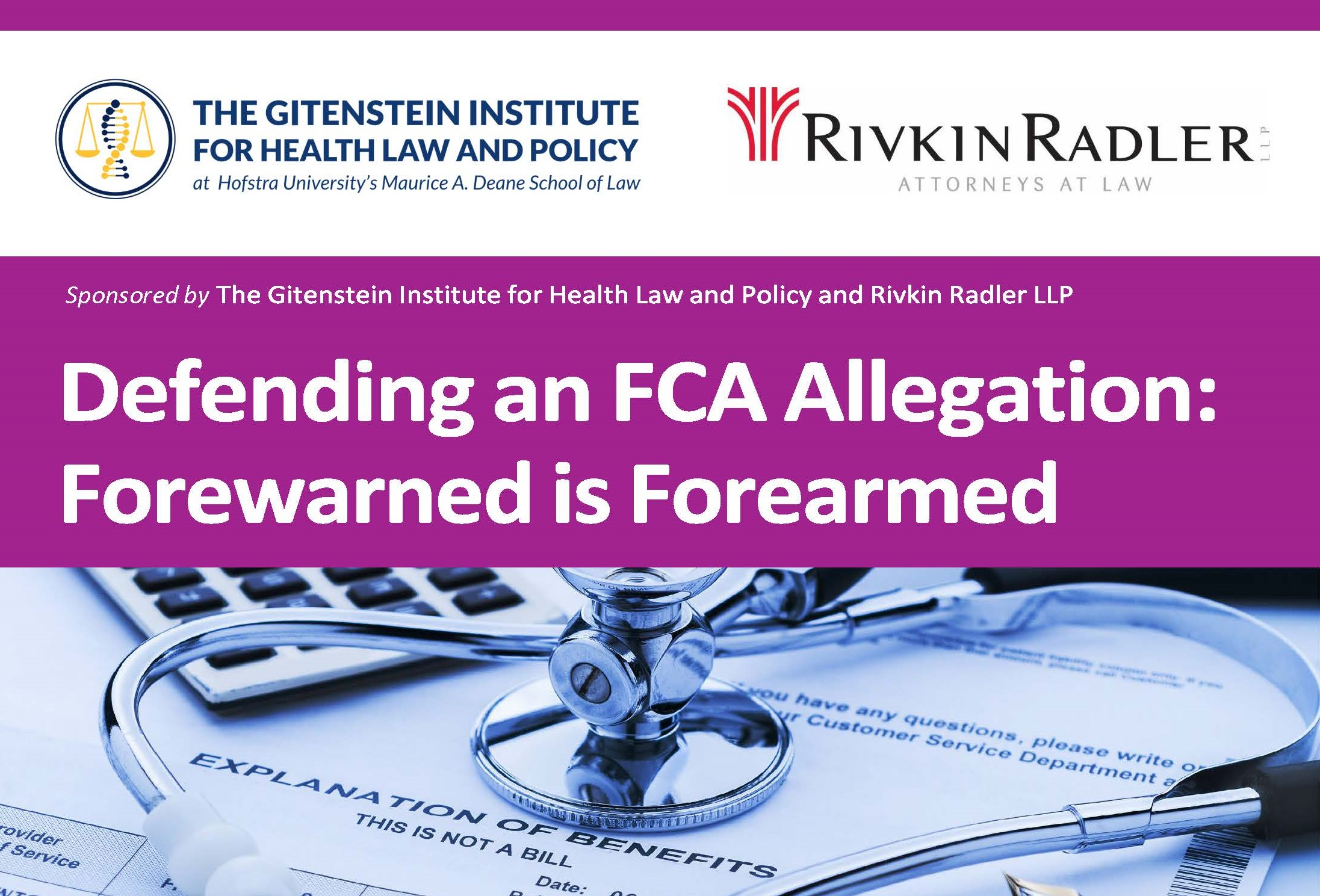 Defending A False Claims Act Allegation: Forewarned Is Forearmed (2018)
